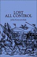 Lost All Control