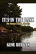 It's in the Bank: (My Memory Bank, That Is)