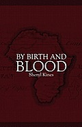 By Birth and Blood