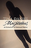 Menspirations: A Collection Of Sensual Poetry by Tina Daniel