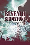 Beneath Brimstone