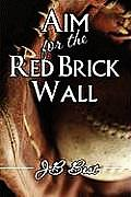 Aim for the Red Brick Wall