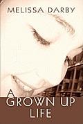 A Grown Up Life
