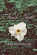 A Touch of Jade