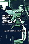 How to Survive Low Morale, Stress, and Burnout in Law Enforcement: (Identify & Manage the Eight Elements of Job Burnout)