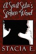 A Soul Sista's Spoken Word