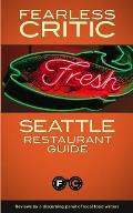 Fearless Critic Seattle Restaurant Guide Cover