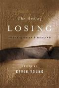 The Art of Losing: Poems of Grief and Healing Cover