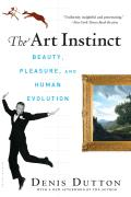 The Art Instinct: Beauty, Pleasure, & Human Evolution Cover