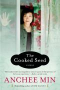 Cooked Seed A Memoir - Signed Edition