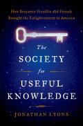 The Society for Useful Knowledge Signed Edition
