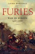 Furies: War in Europe, 1450 1700