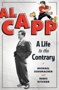 Al Capp; a life to the contrary