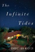 The Infinite Tides by Christian Kiefer
