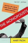 The Monopolists Signed Edition
