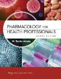 Pharmacology for Health Professionals (2ND 13 Edition)
