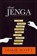 About Jenga: The Remarkable...