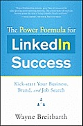 Power Formula for LinkedIn Success Kick Start Your Business Brand & Job Search