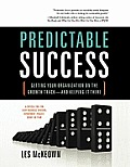 Predictable Success: Getting Your Organization on the Growth Track-And Keeping It There (Large Print)