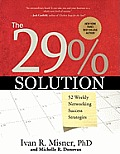 The 29% Solution: 52 Weekly Networking Success Strategies (Large Print)