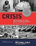 Crisis: 40 Stories Revealing the Personal, Social, and Religious Pain and Trauma of Growing Up Gay in America (Large Print)