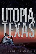 Utopia Texas