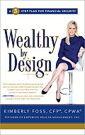 Wealthy by Design A 5 Step Plan for Financial Security