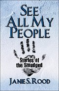 See All My People: Stories of the Smudged