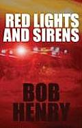 Red Lights and Sirens