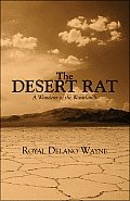 The Desert Rat: A Wanderer of the Wastelands