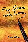 For Steve with Love