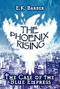 The Phoenix Rising: The Case of the Blue Empress