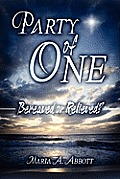 Party of One: Bereaved or Relieved?