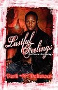 Lustful Feelings: An Erotic Anthology