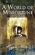 A World of Misfortune