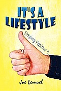 It's a Lifestyle: Staying Positive II