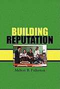 Building Reputation