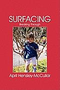 Surfacing: Breaking Through
