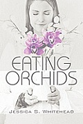 Eating Orchids