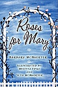 Roses for Mary