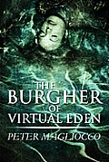 The Burgher of Virtual Eden