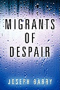 Migrants of Despair