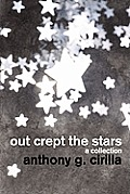 Out Crept the Stars: A Collection