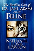 The Thrilling Case of Dr. Jane Adams and the Feline