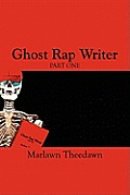 Ghost Rap Writer: Part One