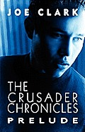 The Crusader Chronicles: Prelude