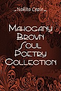 Mahogany Brown Soul Poetry Collection