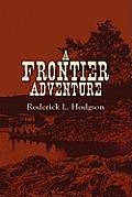 A Frontier Adventure
