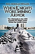 When Knights Wore Shining Armor: The Aftermath to the 1986 Amnesty for Illegal Aliens Within the United States
