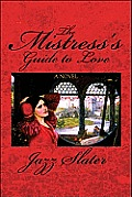 The Mistress's Guide to Love
